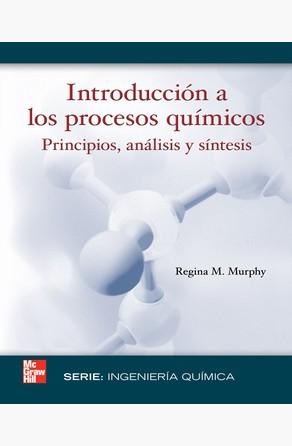 Introducci n a los procesos qu micos principios an lisis for Procesos quimicos en la cocina