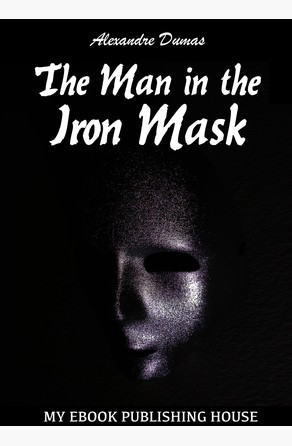 an analysis of the man in the iron mask by alexandre dumas The man in the iron mask has 60,857 ratings and 829 reviews ahmad said: homme au masque de fer = the man in the iron mask, alexandre dumasتاریخ نخستین.