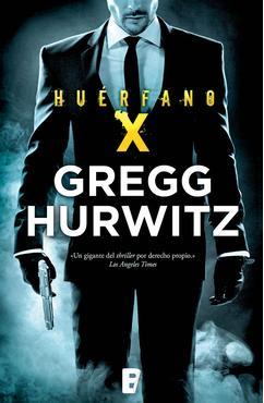 Huérfano X - Gregg Andrew Hurwitz [Multiformato][Mega]