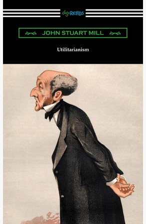 mill utilitarianism chapters 1 3 These slides are for an introduction to philosophy course at the university of british columbia in vancouver, bc, canada they cover chapters 1, 2 and 5 of mill's text called utilitarianism.