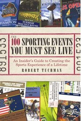 100 Sporting Events You Must See Live De Robert Tuchman